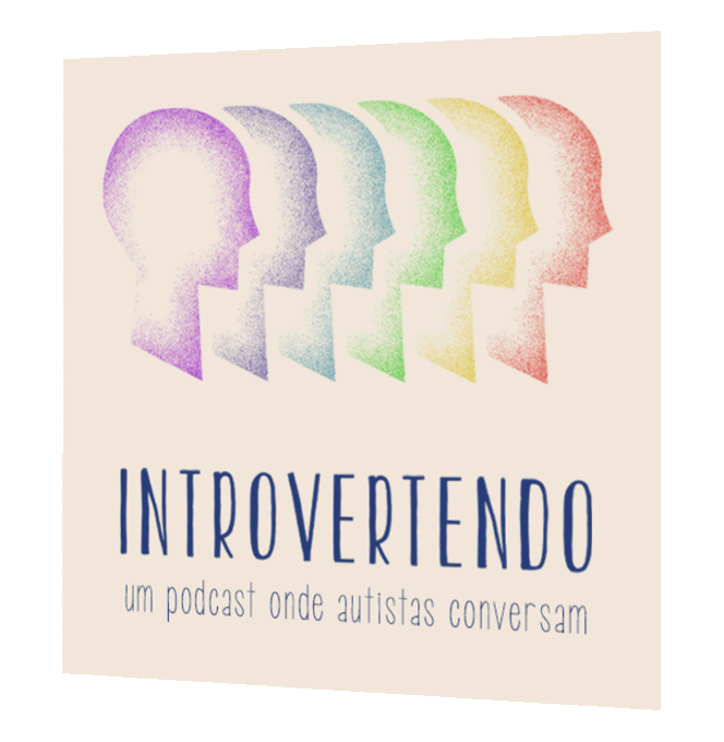 capa do podcast Introvertendo, o principal podcast sobre a temática do autismo do Brasil